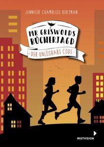 Jennifer Chambluss Bertman, Mr Griswolds Bücherjagd Der unlösbare Code