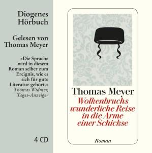 Thomas Meyer, Wolkenbruchs wunderliche Reise in die Arme einer Schickse
