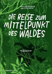 Finn-Ole Heinrich & Rán Flygenring, Die Reise zum Mittelpunkt des Waldes, Cover
