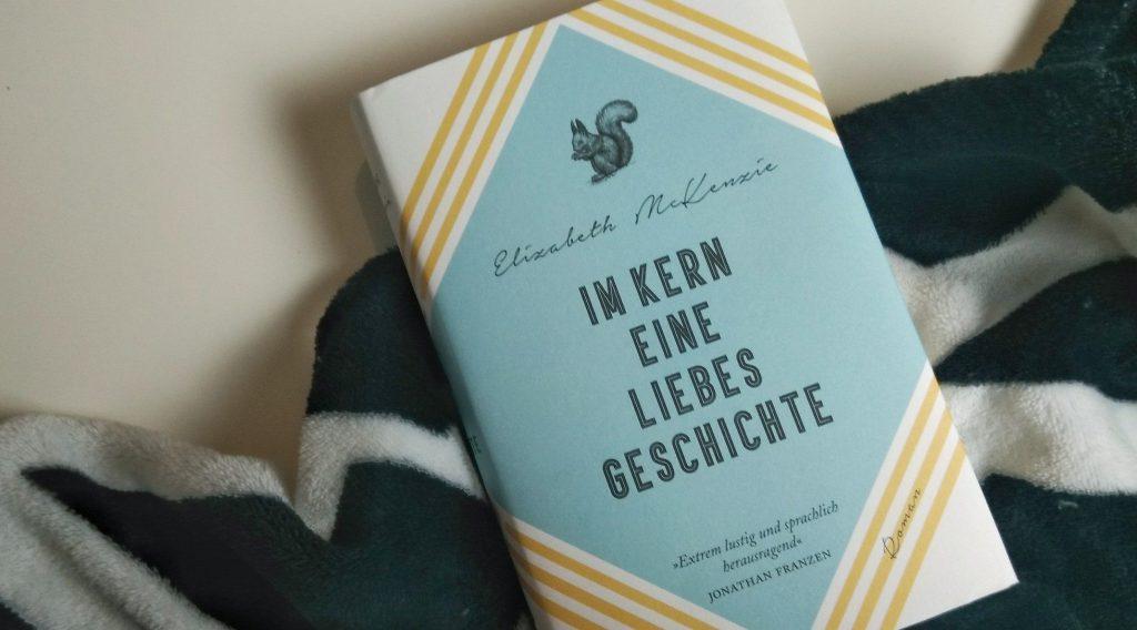 Elisabeth McKenzie, Im Kern eine Liebesgeschichte