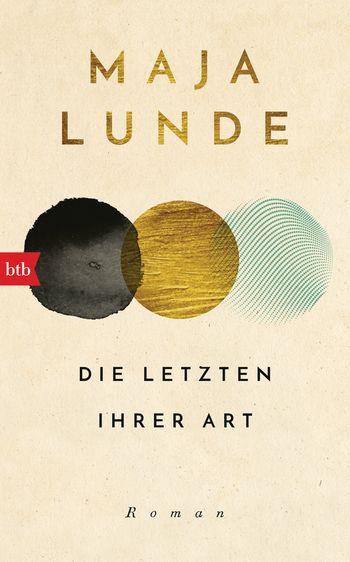 Maja Lunde, Die letzten ihrer Art Cover