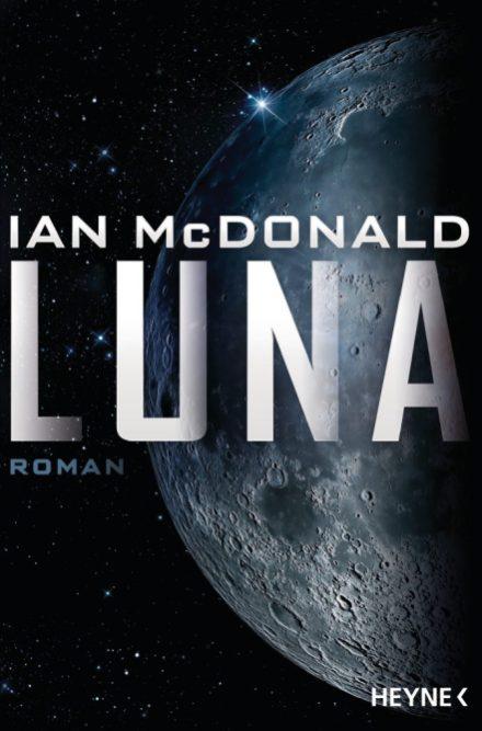 Luna von Ian McDonald Cover