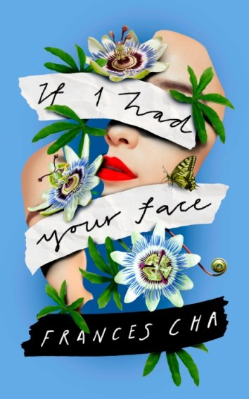 Frances Cha, If I had your face Cover