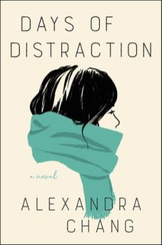 Alexandra Chang, Days of Distraction Cover