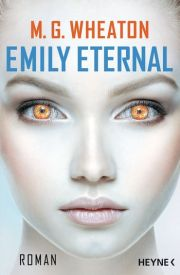 M. G. Wheaton, Emily Eternal Cover