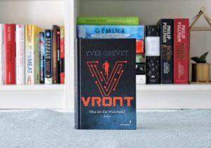 Die totale Überwachung: Yves Grevets »VRONT«