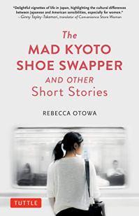 Rebecca Otowa, The Mad Kyoto Shoe Swapper Cover