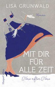 Lisa Grundwald, Mit dir für alle Zeit Cover