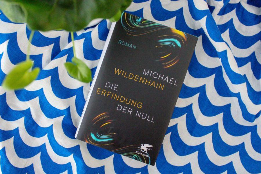 Michael Wildenhain: Die Erfindung der Null