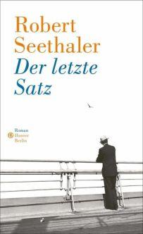 Robert Seethaler, Der letzte Satz Cover