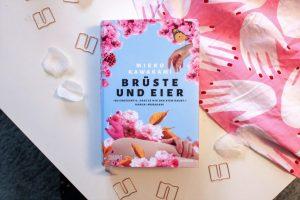 Mieko Kawakami: Brüste und Eier