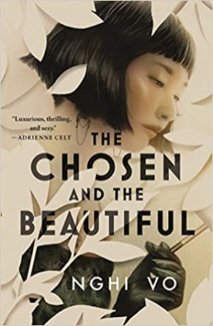 Nghi Vo, The Chosen and the Beautiful Cover