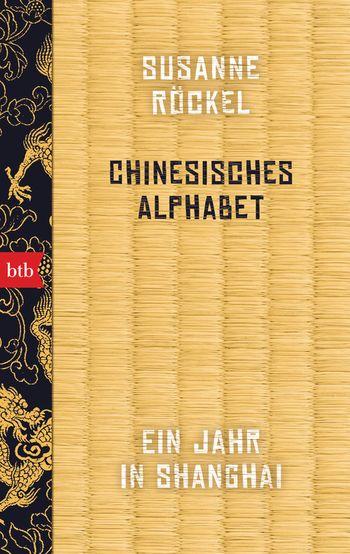 Susanne Röckel, Chinesisches Alphabet Cover