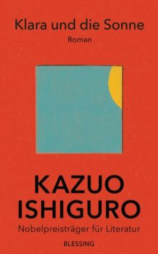 Kazuo Ishiguro, Klara und die Sonne Cover