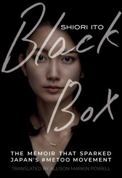 Shiori Ito, Black Box: The Memoir That Sparked Japan's #metoo Movement Cover