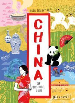 Giulia Ziggiotti, China. Der illustrierte Guide Cover