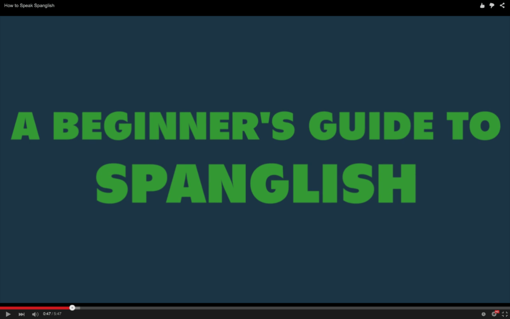 A beginner's guide to Spanglish