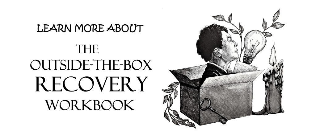 button to see more about the OUTSIDE-THE-BOX RECOVERY WORKBOOK