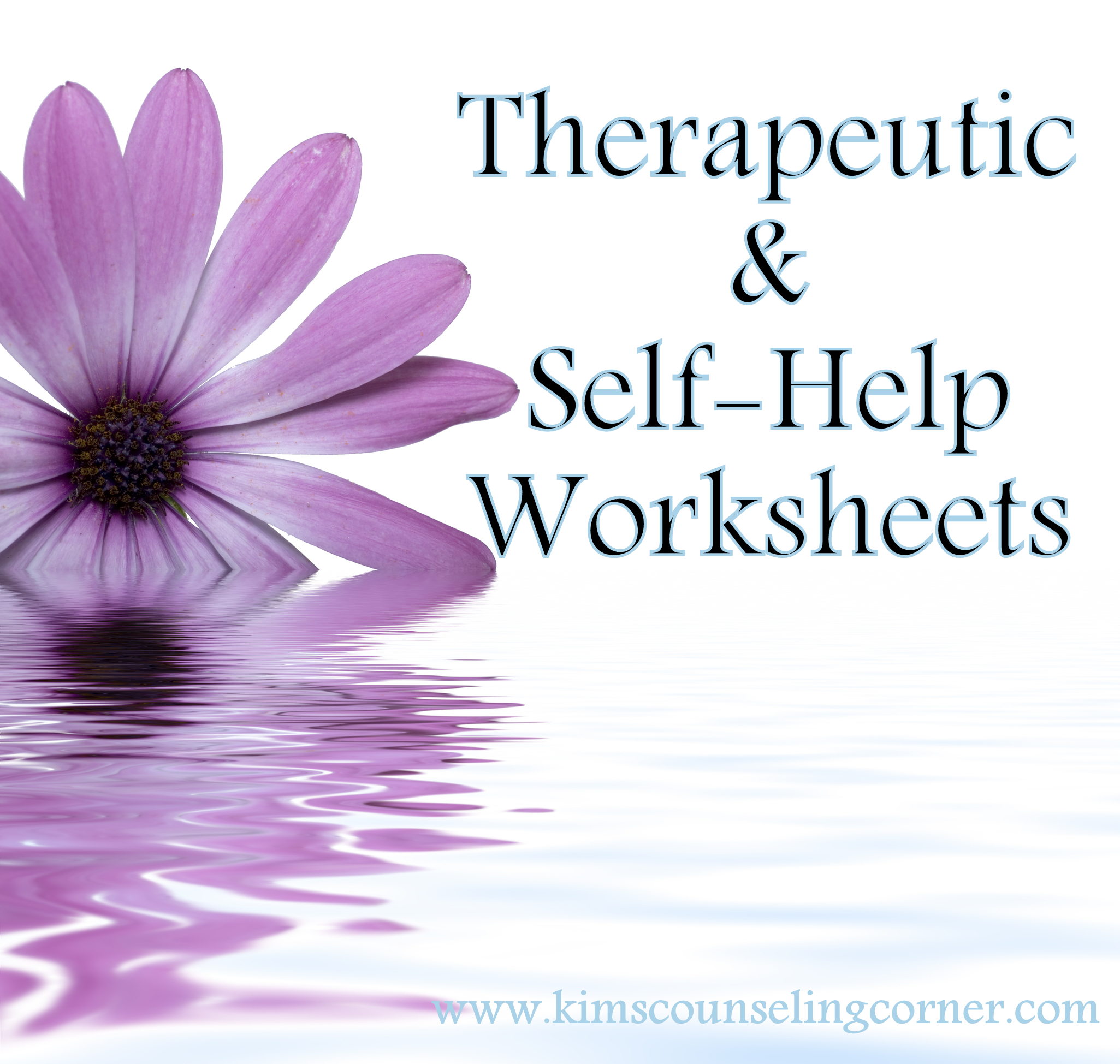 Therapy And Self Help Worksheets Kim S Counseling Corner