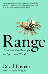 """Book review: """"Range – How generalists triumph in a specialized world"""" by David Epstein"""