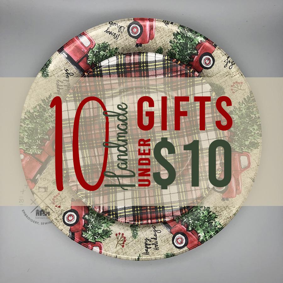 10 Handmade Gifts under $10