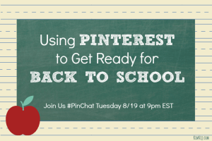 #Pinchat on 8/19 is talking about Back to school On Pinterest