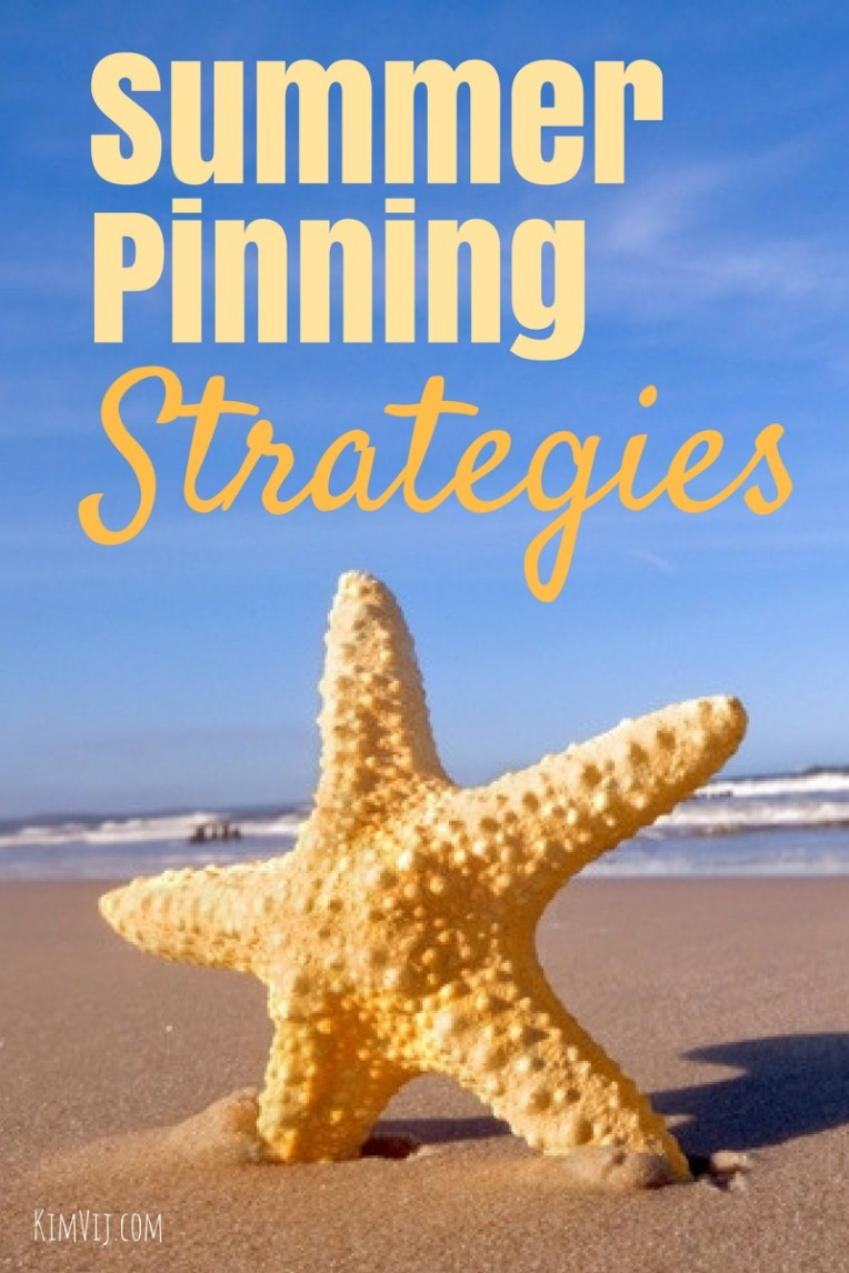 Summer Pinning Strategies for Pinterest for your website