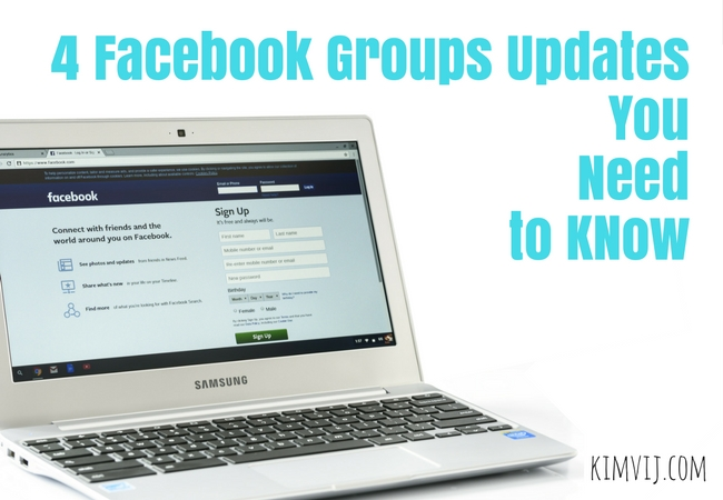 4 Facebook Groups Updates You Need to KNow