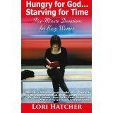 A book of 5-minute devotionals by Lori Hatcher