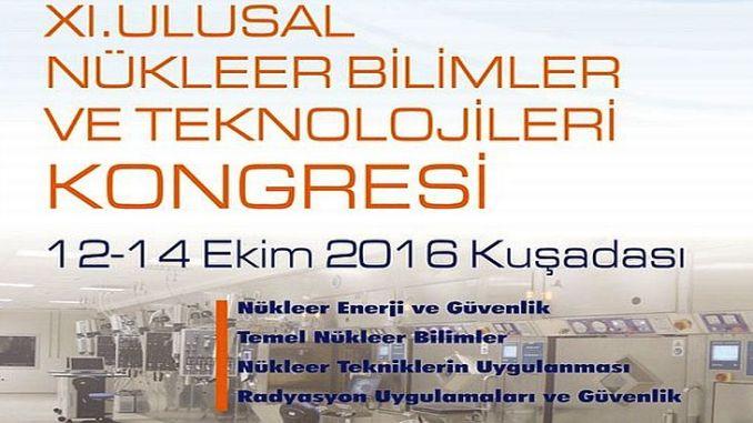 5ae22 xi. ulusal nc3bckleer bilimler ve teknolojileri kongresi 12 ekimde bac59flc4b1yor