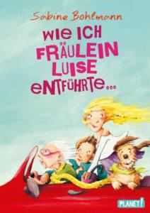 Wie ich Fräulein Luise entführte...