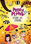 Band 5 von Penny Pepper - Spione am Strand, Autorin Ulrike Rylance, illustriert von Lisa Hänsch