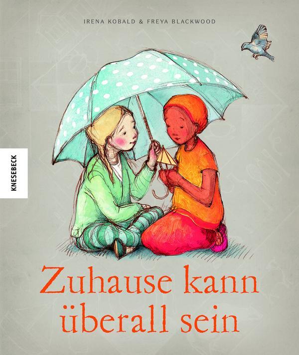 Bilderbuch über Flucht und Migration, Zuhause kann überall sein