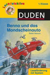 Duden Lesedetektive für die 1. Klasse - Benno und das Mondscheinauto