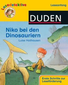 Niko bei den Dinosauriern aus der Reihe Duden Lesedetektive