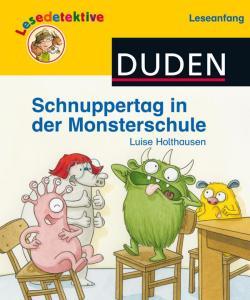 Duden Lesedetektive - Schnuppertag in der Monsterschule