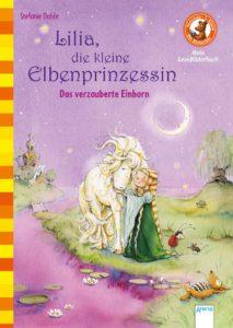 Bücherbär Vorschule/ Klasse 1 Mein Lesebilderbuch, Lilia die kleine Elbenprinzessin. das verzauberte Einhorn von Stefanie Dahle
