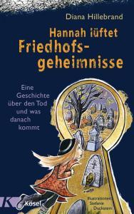 Hannah lüftet Friedhofsgeheimnisse - Sachbuch für Kinder über den Tod, Beerdiungsrituale, Todessymbole