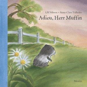Kinderbuch Tod Meerschweinchen, Adieu Herr Muffin