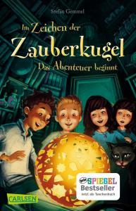 Kinderbuch Im Zeichen der Zauberkugel Band 1