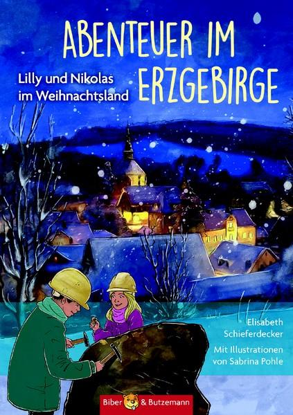 Kinderbuch Erzgebirge, Ausflugsziele Erzgebirge mit Kindern, Weihnachten im Erzgebirge, Abenteuer im Erzgebirge