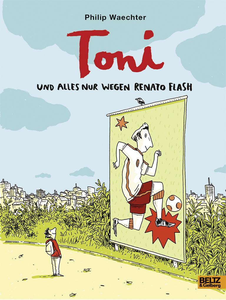 Toni – Und alles nur wegen Renato Flash
