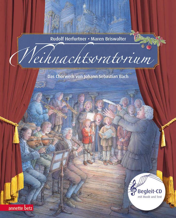 Weihnachtsoratorium als Bilderbuch für Kinder mit Musik auf CD