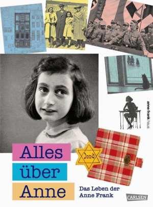 Anne Frank Kinderbuch, Anne Frank Jugendbuch, das Leben von Anne Frank