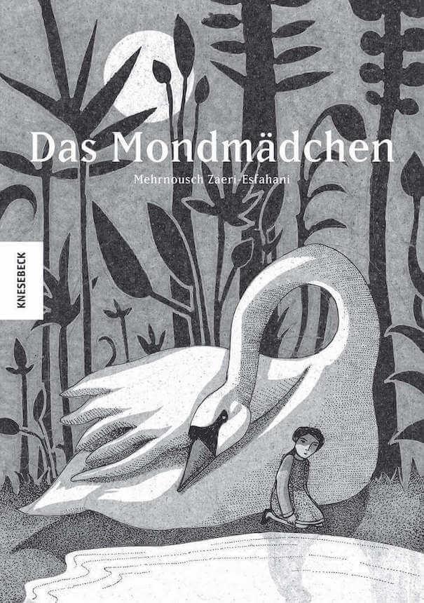 DAs Mondmädchen von Mehrdad Zaeri illustriert, Kinderbuch über Flucht und Migration