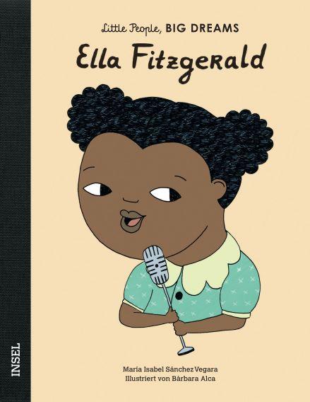 Little People BIG DREAMS Ella Fitzgerald, Biografie für Kinder