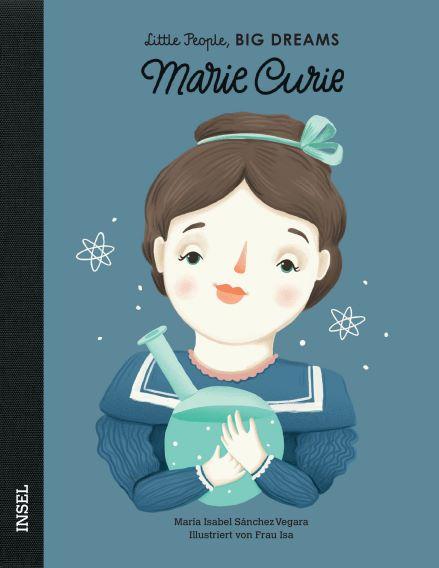 Little People BIG DREAMS Marie Curie, Biografie für Kinder