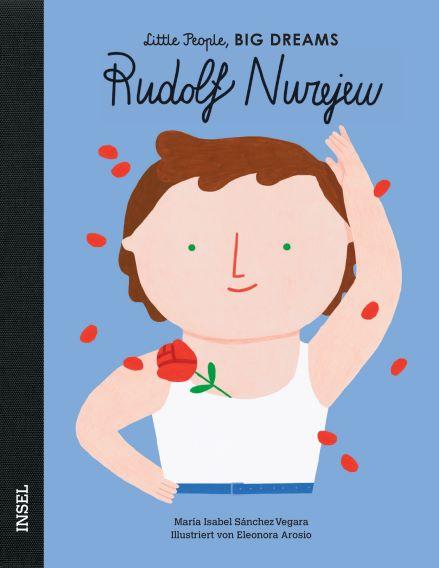 Little People BIG DREAMS Rudolf Nurjew, Biografie für Kinder