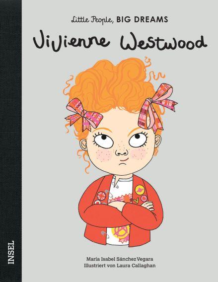 Little People BIG DREAMS Vivienne Westwood, Biografie für Kinder
