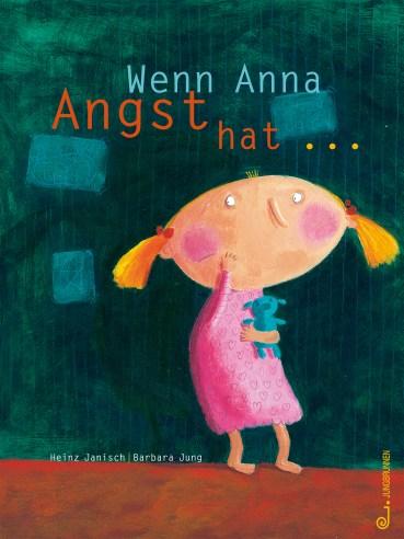 Kinderbuchtitel Wenn Anna Angst hat